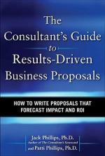 The Consultant's Guide to Results‑Driven Business Proposals